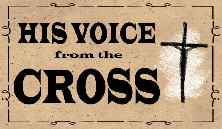 His Voice from the Cross #3
